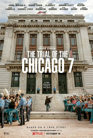 """The Trial of the Chicago 7"" calls for social justice amidst institutional corruption"